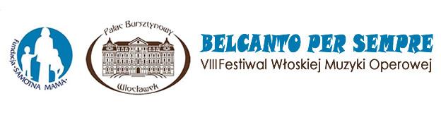 VIII Festiwal Włoskiej Muzyki Operowej – BELCANTO PER SEMPRE